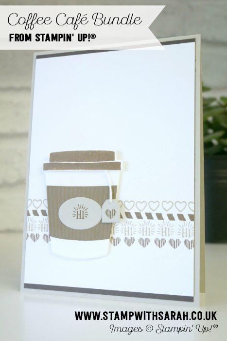 Coffee Café Bundle from Stampin' Up! UK Demonstrator Sarah Berry