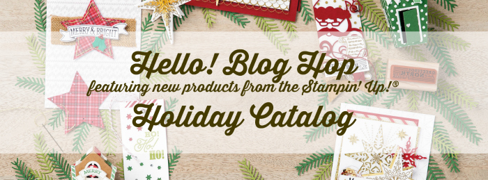 hello-blog-hop-featuring-new-products-from-the-stampin-up-holiday-catalog