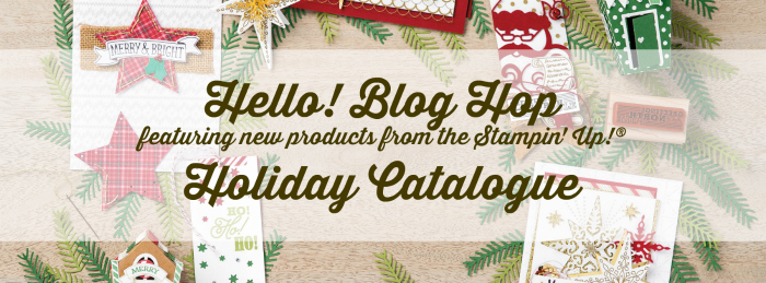 hello-blog-hop-featuring-new-products-from-the-stampin-up-holiday-catalogue