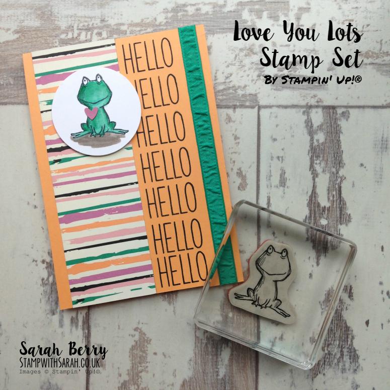 Love You Lots stamp set new for June 2016 #stampinup #bloghop