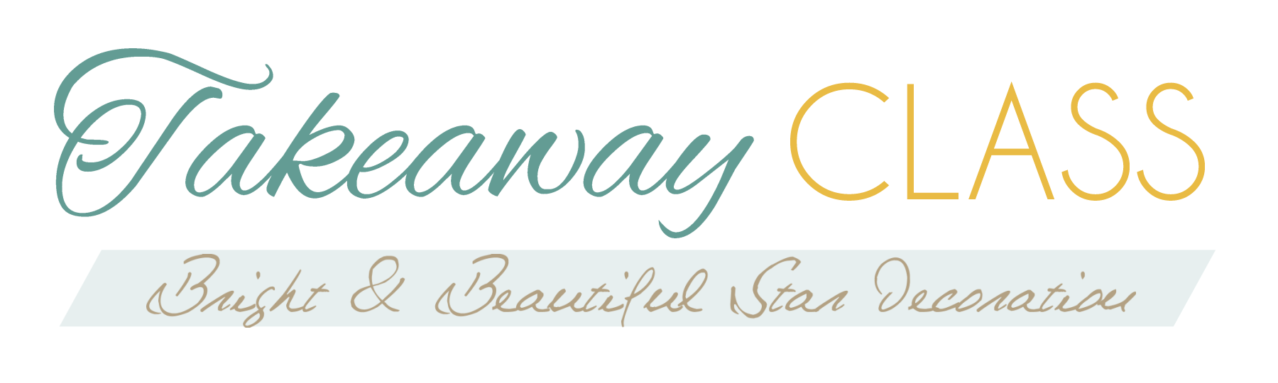 Takeaway Class Title Bright & Beautiful Star Decoration