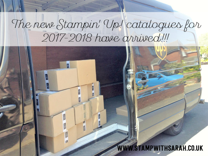 The new Stampin' Up! catalogues for 2017-2018 have arrived!!!